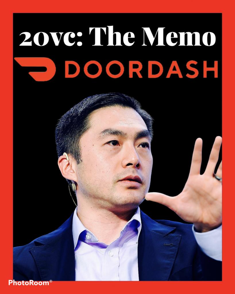Alfred Lin discusses that DoorDash memo